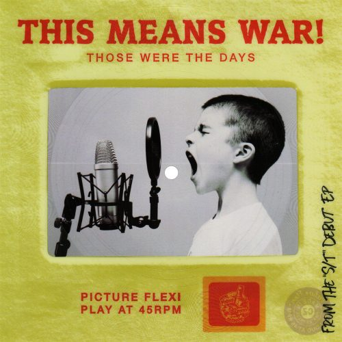 "This Means War! - ""Those Were"