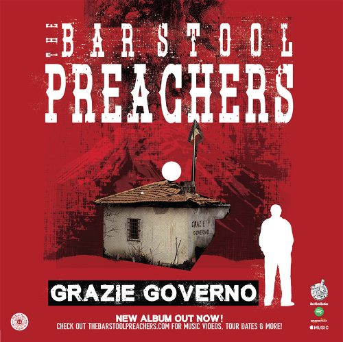 "The Bar Stool Preachers - ""Grazie Governo"""