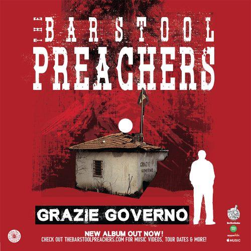 "The Bar Stool Preachers - ""Grazie Governo"""