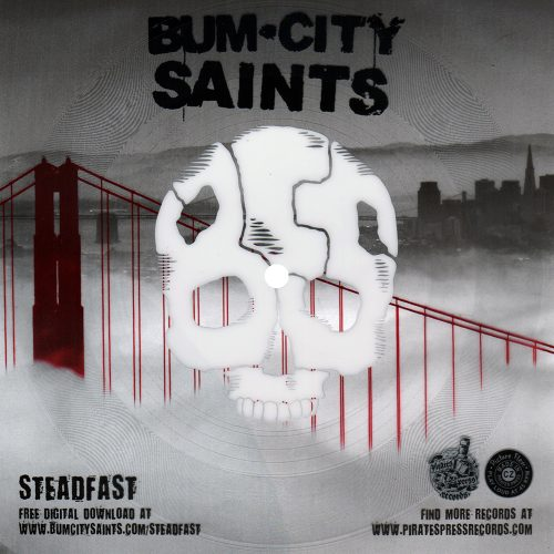 "Bum City Saints - ""Steadfast"""