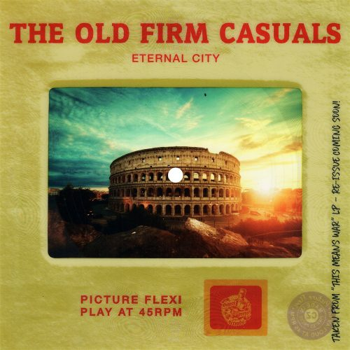 "The Old Firm Casuals - ""Eternal City"""