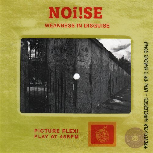 "NOi!SE - ""Weakness In Disguise"""