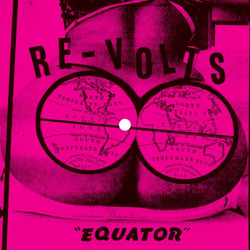 "Re-Volts - ""Equator"""