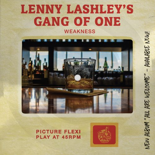 "Lenny Lashley's Gang of One - ""Weakness"" Picture Slide Flexi"