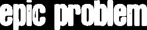 epic-problem-logo-white-on-trans