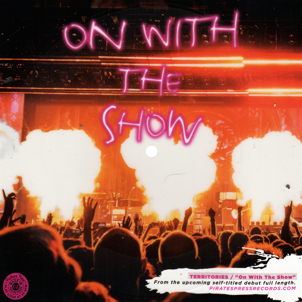 """Territories - """"On With The Show"""""""