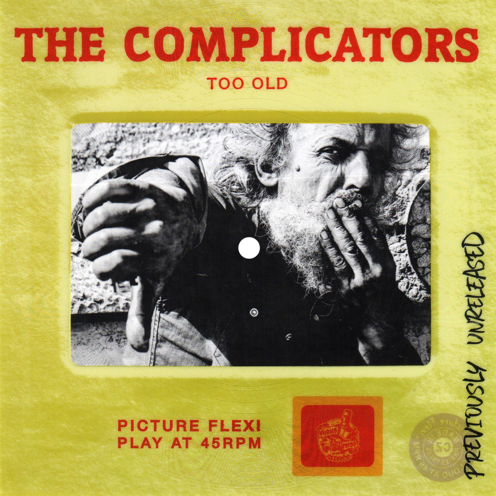 "The Complicators - ""Too Old"""