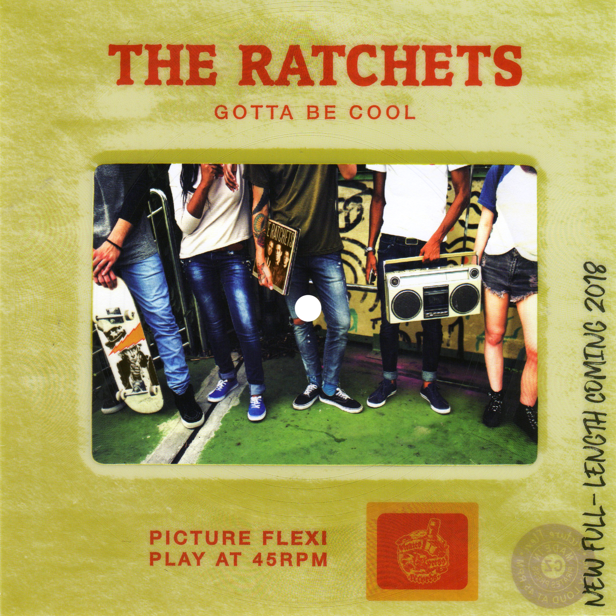 """The Ratchets - """"Gotta Be Cool"""""""