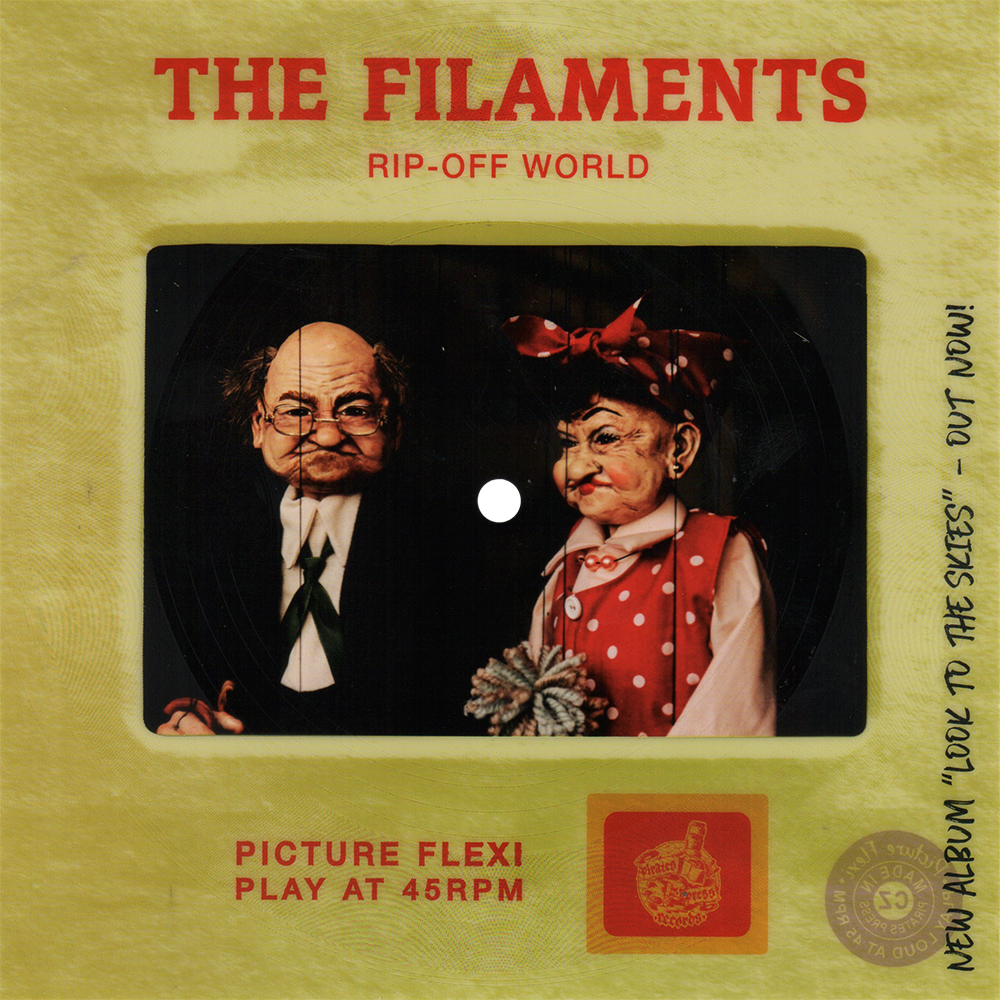 """The Filaments - """"Rip-Off World"""""""