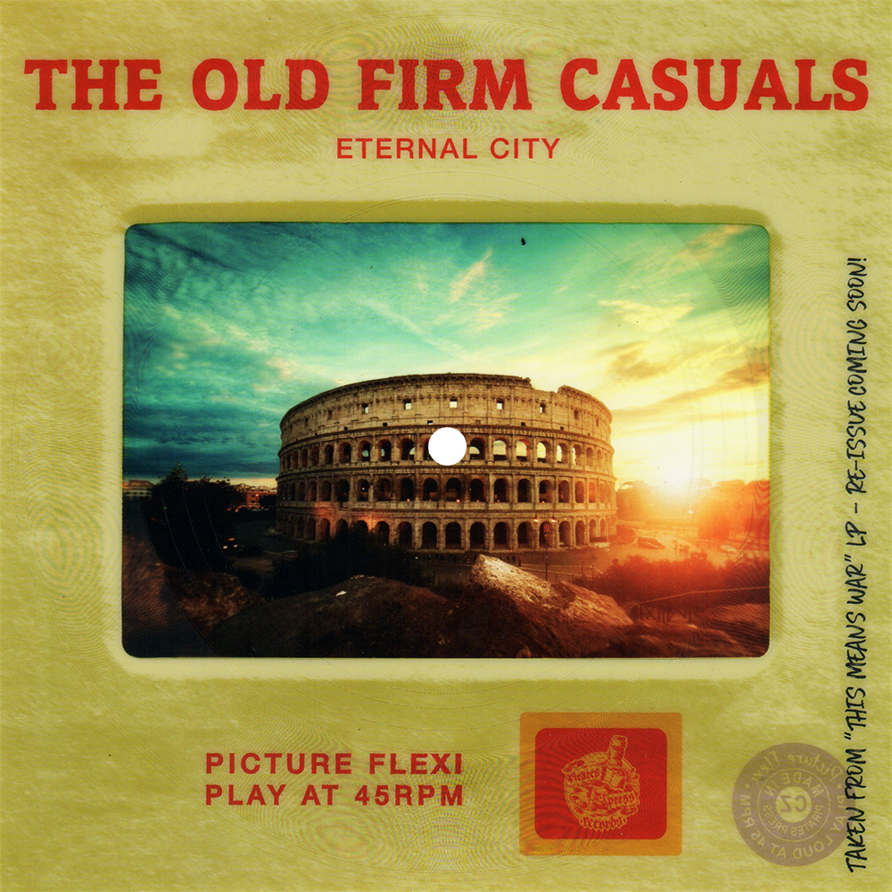 """The Old Firm Casuals - """"Eternal City"""""""