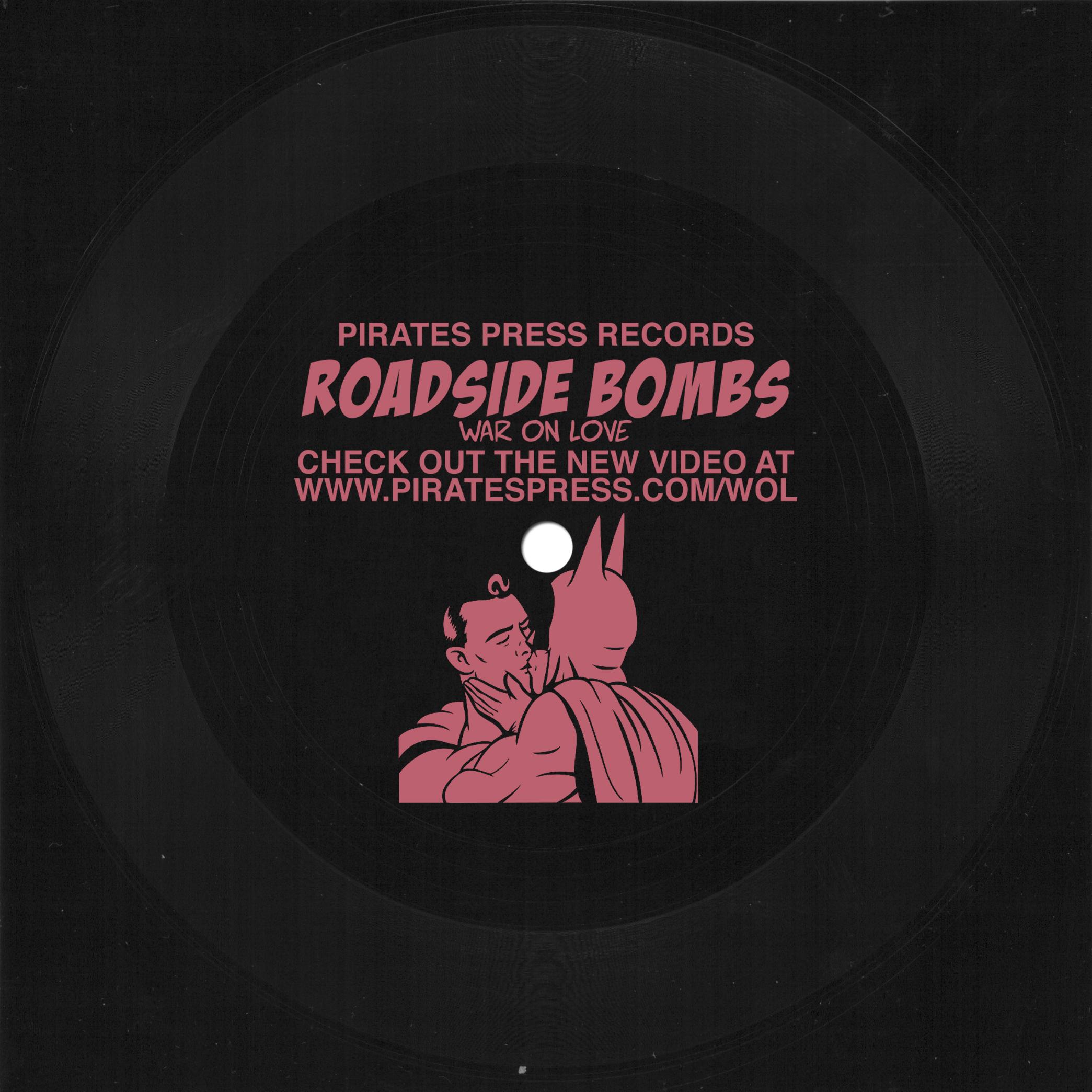 """Roadside Bombs - """"War On Love"""""""